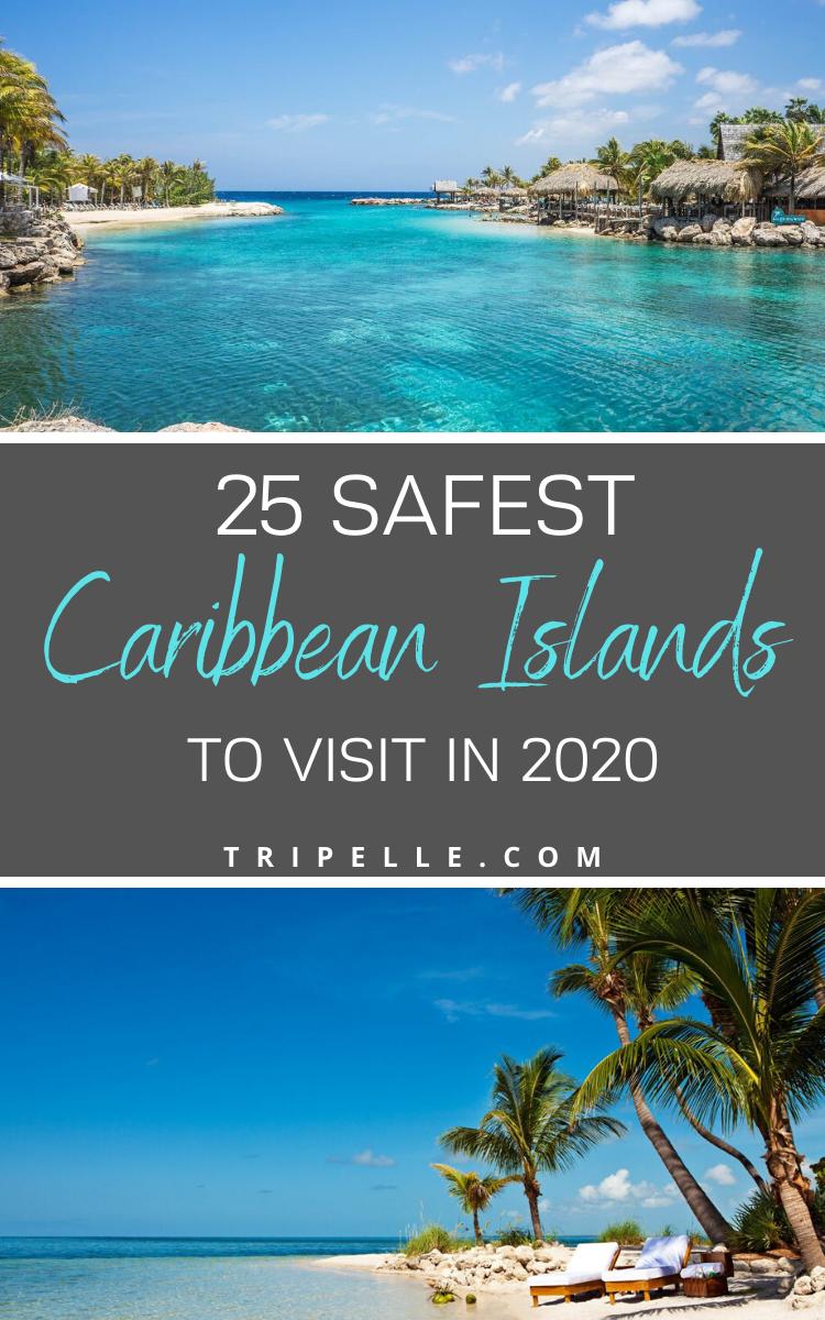 25 Safest Caribbean Islands To Visit