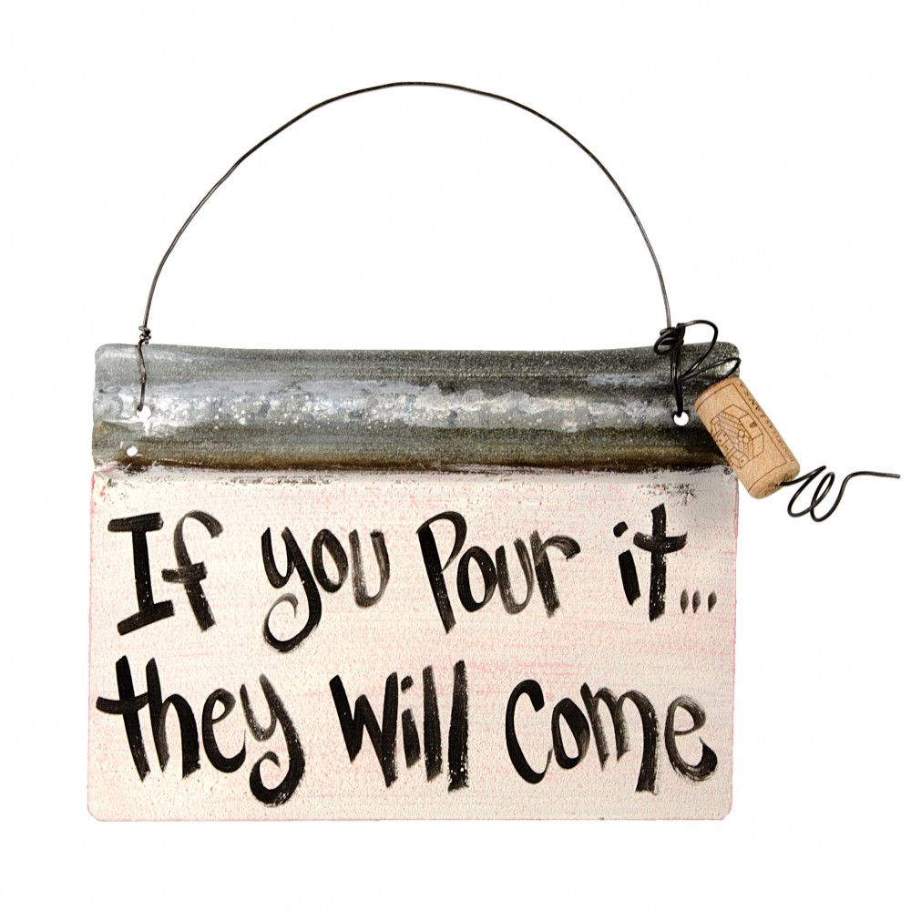 """Reclaimed Tin Sign: If You Pour - Small (7"""" X 10"""")"""