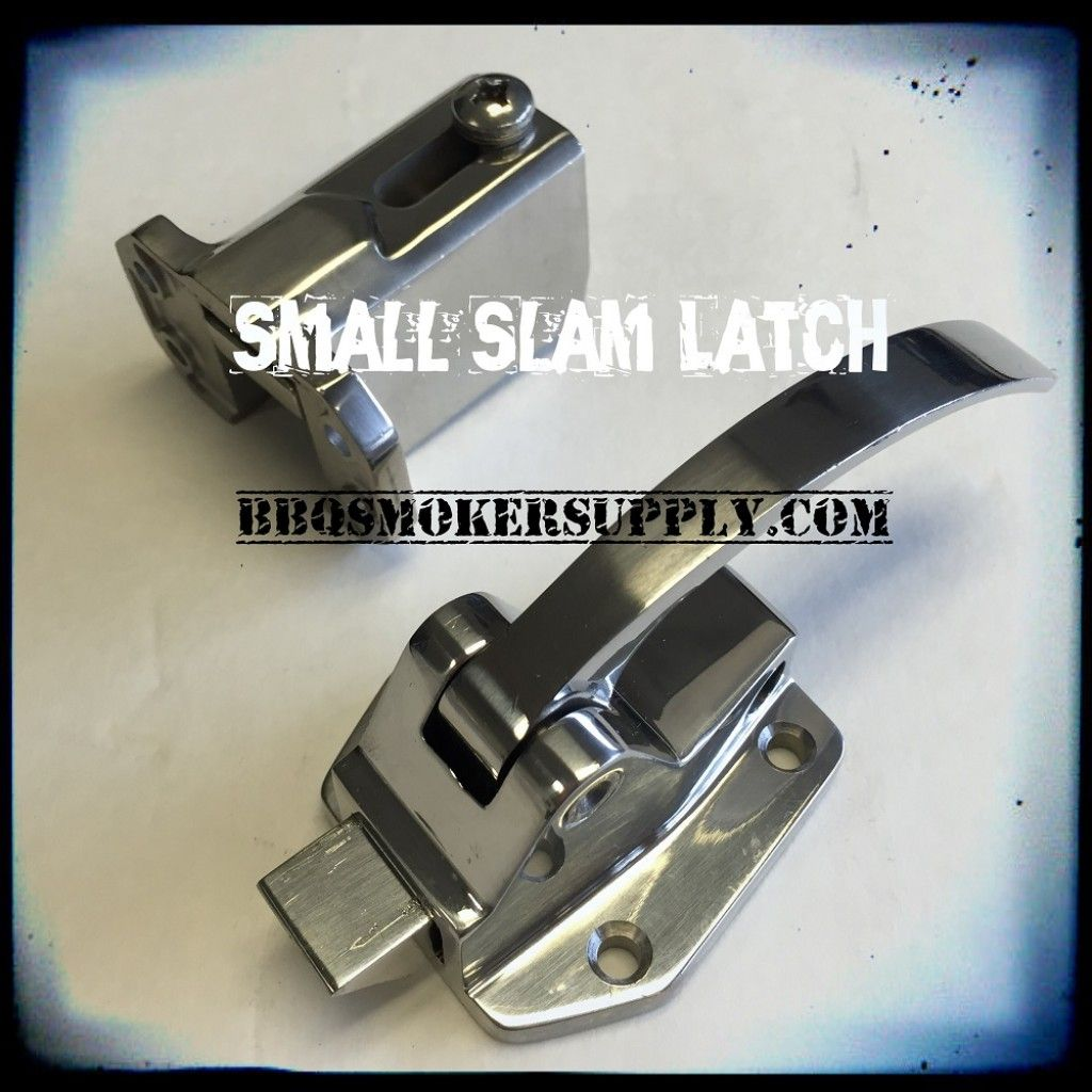 SMALL SLAM LATCH Smoker Door Latch Assembly   BBQ and GRILL