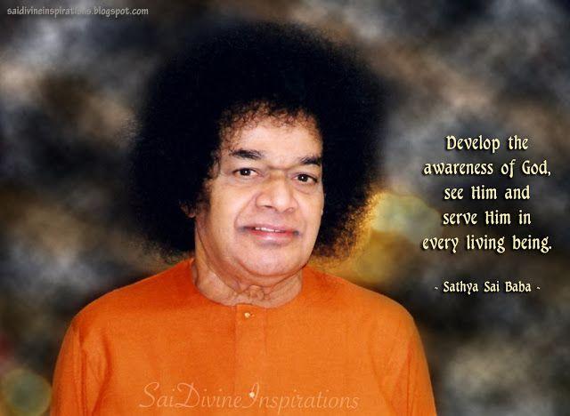 Sai Divine Inspirations Sathya Sai Baba Sai Baba Sai Baba Quotes