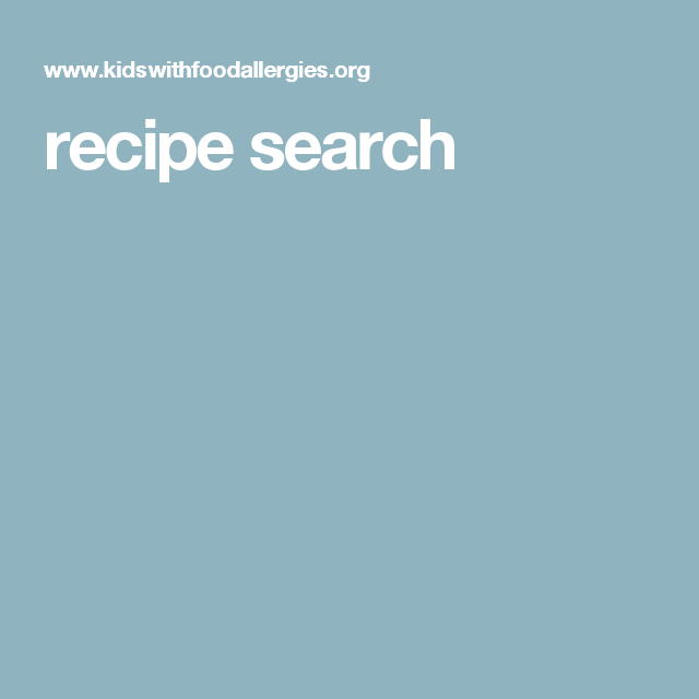Recipe search from kids with food allergies allergic tension recipe search from kids with food allergies forumfinder Images