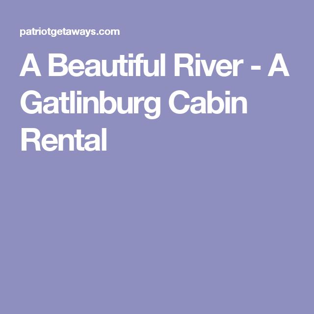 Gatlinburg Cabins Cabin Rentals In Gatlinburg Tn Gatlinburg Cabin Rentals Cabin Rentals Gatlinburg Cabins