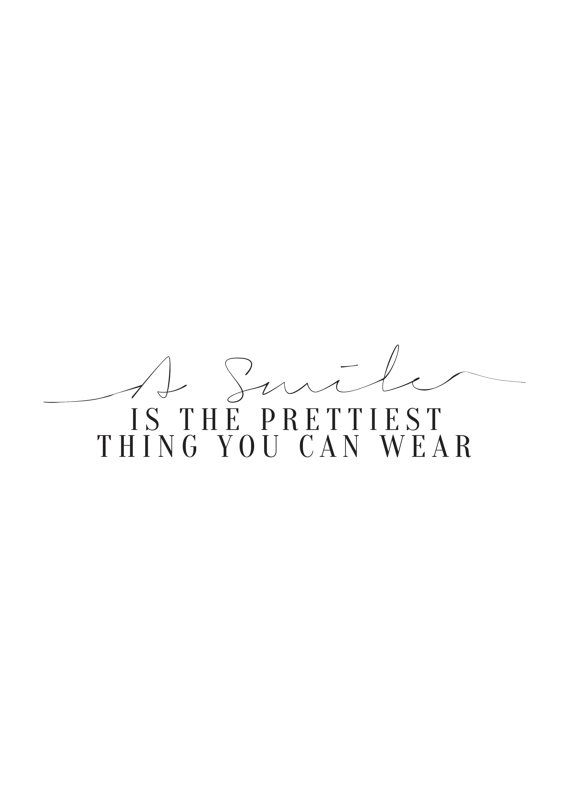 """""""A Smile Is The Prettiest Thing You Can Wear"""" wall print with frame"""