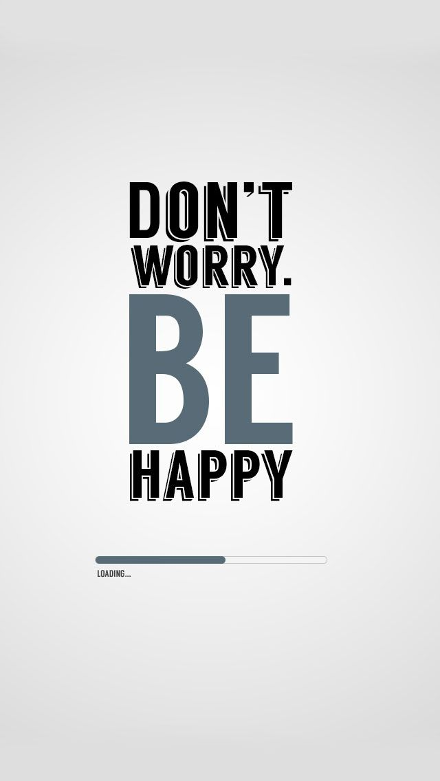 Dont Worry Be Happy IPhone 5s Wallpaper Download
