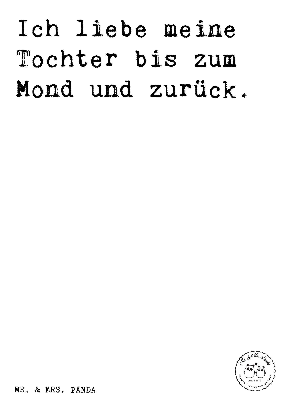 Spruch: Ich Liebe Meine Tochter Bis Zum Mond Und Zurück.   Sprüche, Zitat