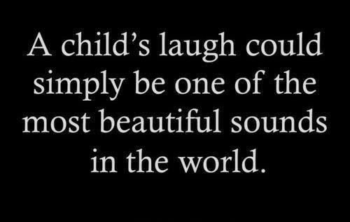 My kids laughs are the best!