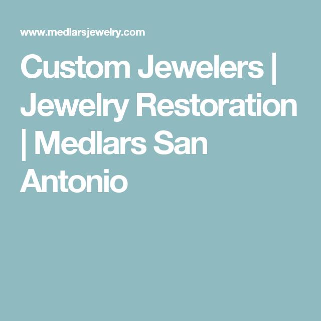 27++ Medlars jewelry san antonio texas information