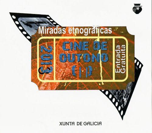 Cine de outono (II): miradas etnográficas @museo etnoloxico ribadavia de Ribadavia (Ourense) - cinema audiovisual documental