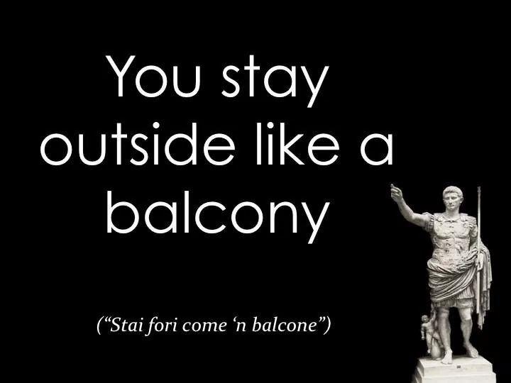 Sei fuori!