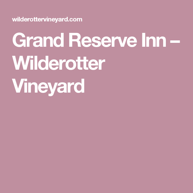 wilderotter vineyard