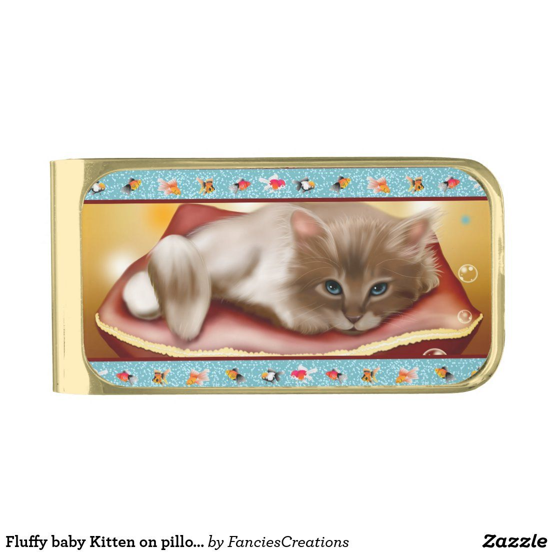 Fluffy Baby Kitten On Pillow Day Dreaming Of Fish Gold Finish Money Clip Zazzle Com In 2020 Baby Kittens Custom Money Clips Fun To Be One
