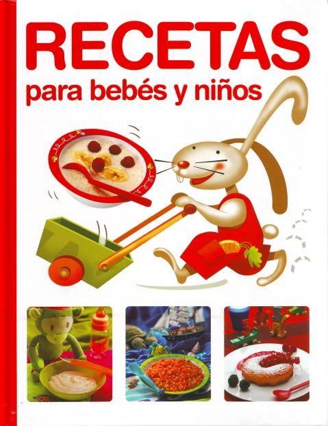 Recetas De Cocina Para Bebes | Libros Recetas Para Bebes Y Ninos Stuff To Buy Pinterest