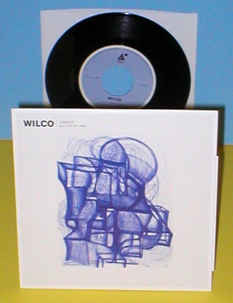 """WILCO i might , love my label Nick Lowe cover 7"""" Record #AlternativeIndieFolkCountryRockRootsRock"""