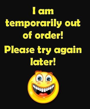 I am out of order