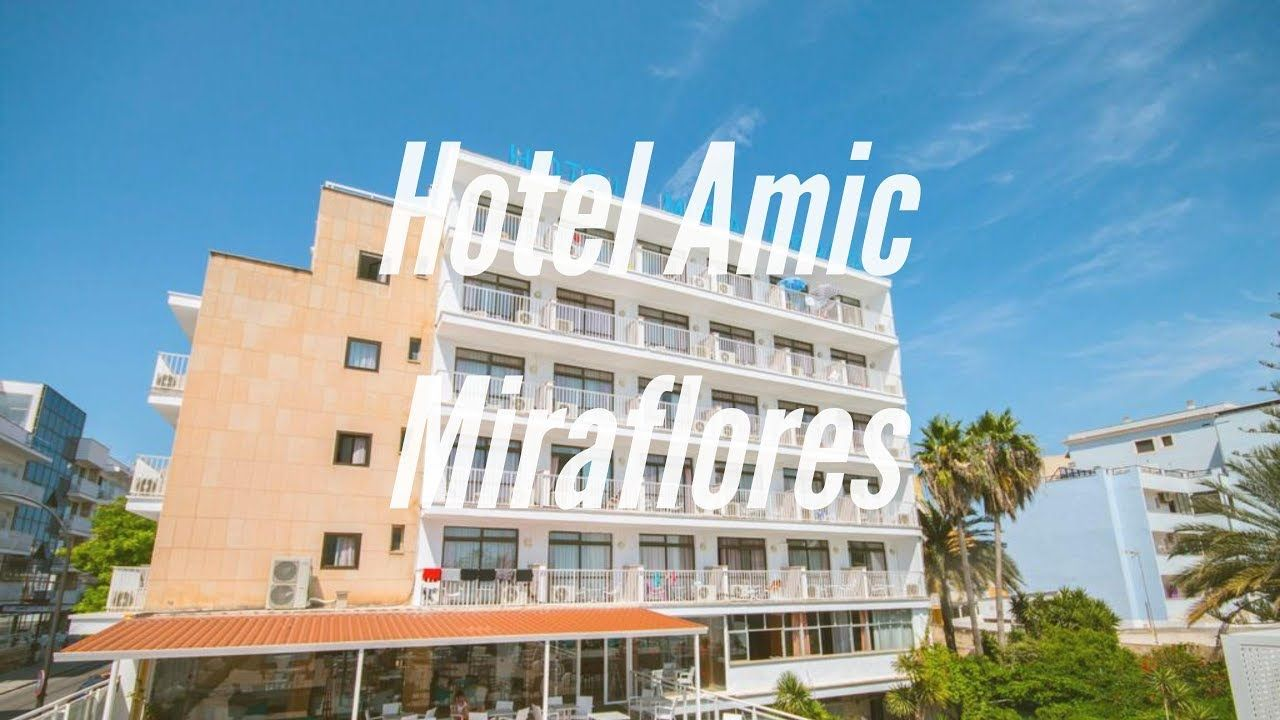 Hotel Amic Miraflores En Can Pastilla Mallorca España Visita Hotel Am Mallorca Hotel Miraflores