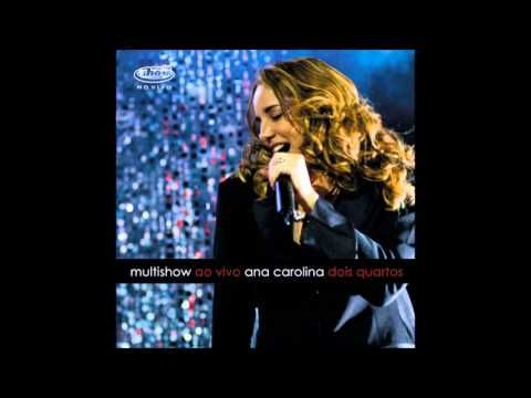 Ana Carolina Dois Quartos Multishow Ao Vivo Youtube Vivo