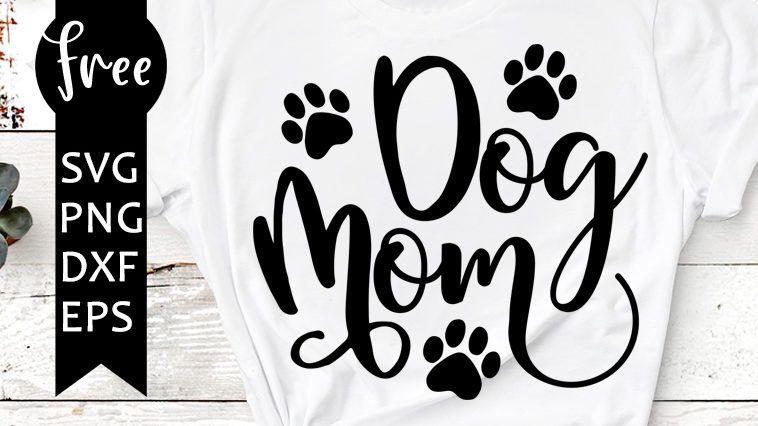21++ Dog mom free svg ideas