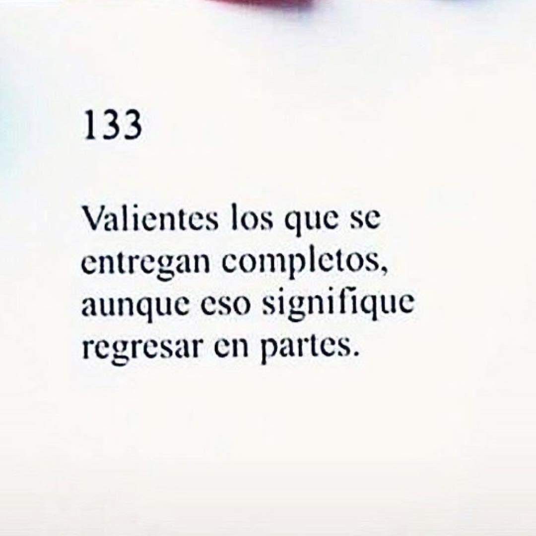 Valientes...