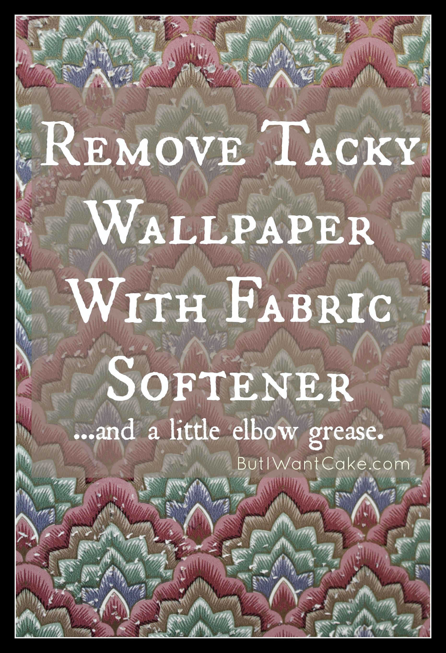 Remove wallpaper with fabric softener Diy fabric