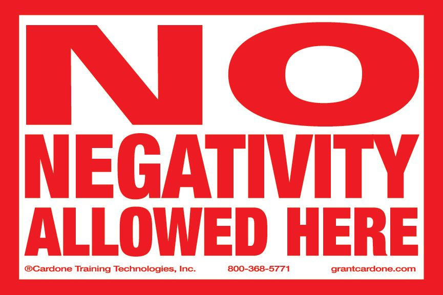 No Negativity Allowed Here Cardone Solutions Positive Quotes Workplace Quotes Negativity Quotes