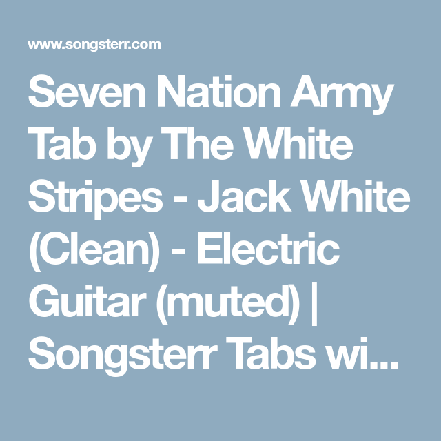 Seven Nation Army Tab By The White Stripes Jack White Clean