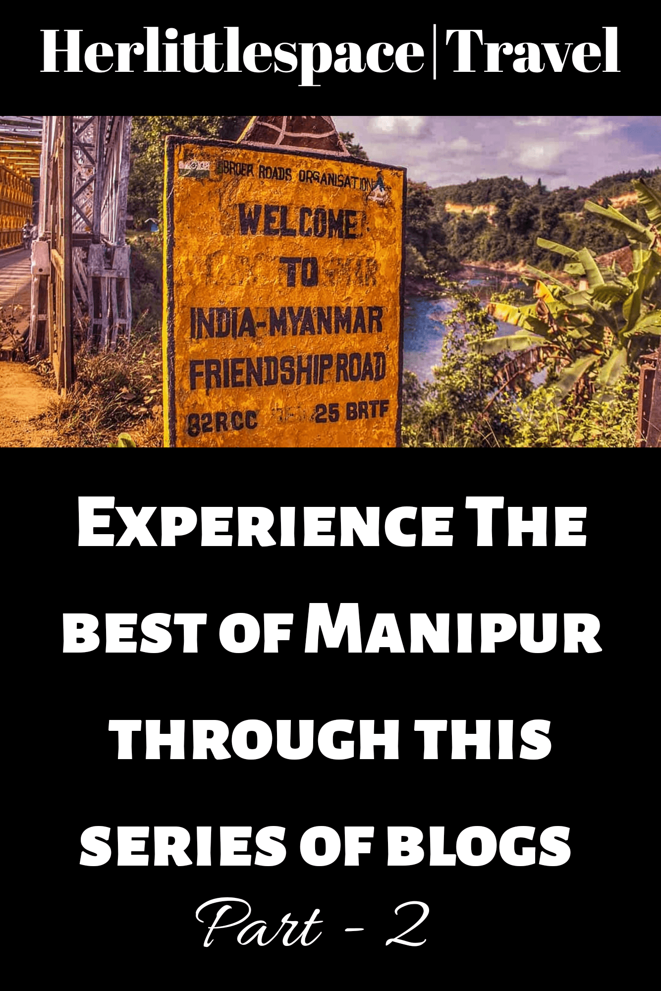 The best of Manipur tourism in a series of blogs - her little space The best of Manipur tourism in a series of blogs – her little space    The best of Manipur tourism #blogs #little #manipur #series #space #tourism #Travelstoriesindia