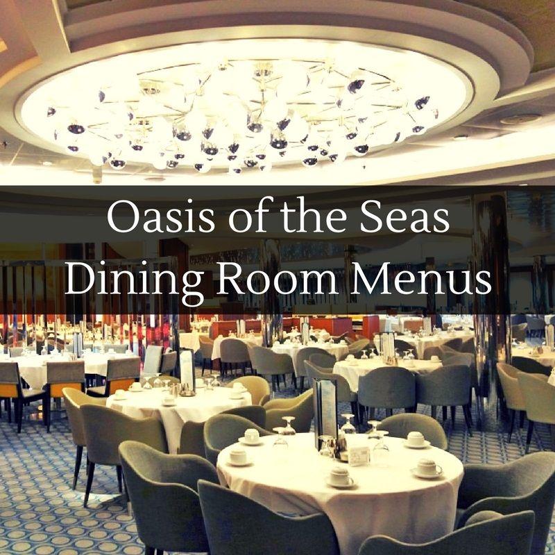 Main Dining Room: New Main Dining Room Menus On Oasis Of The Seas