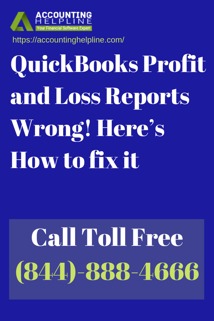 Quickbooks Profit And Loss Report Wrong Here S How To Fix It