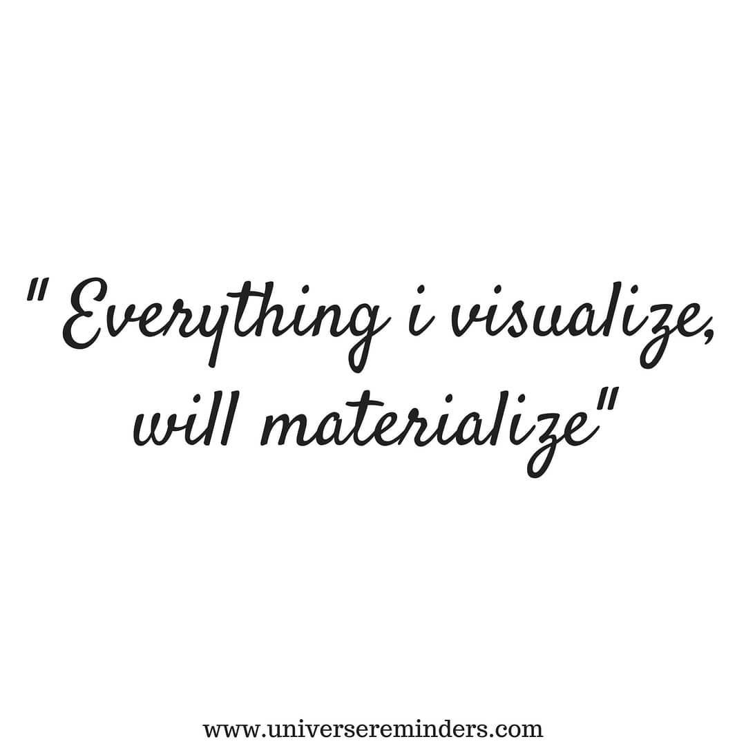 Affirmation Everything I Visualize Will Materialize With Love