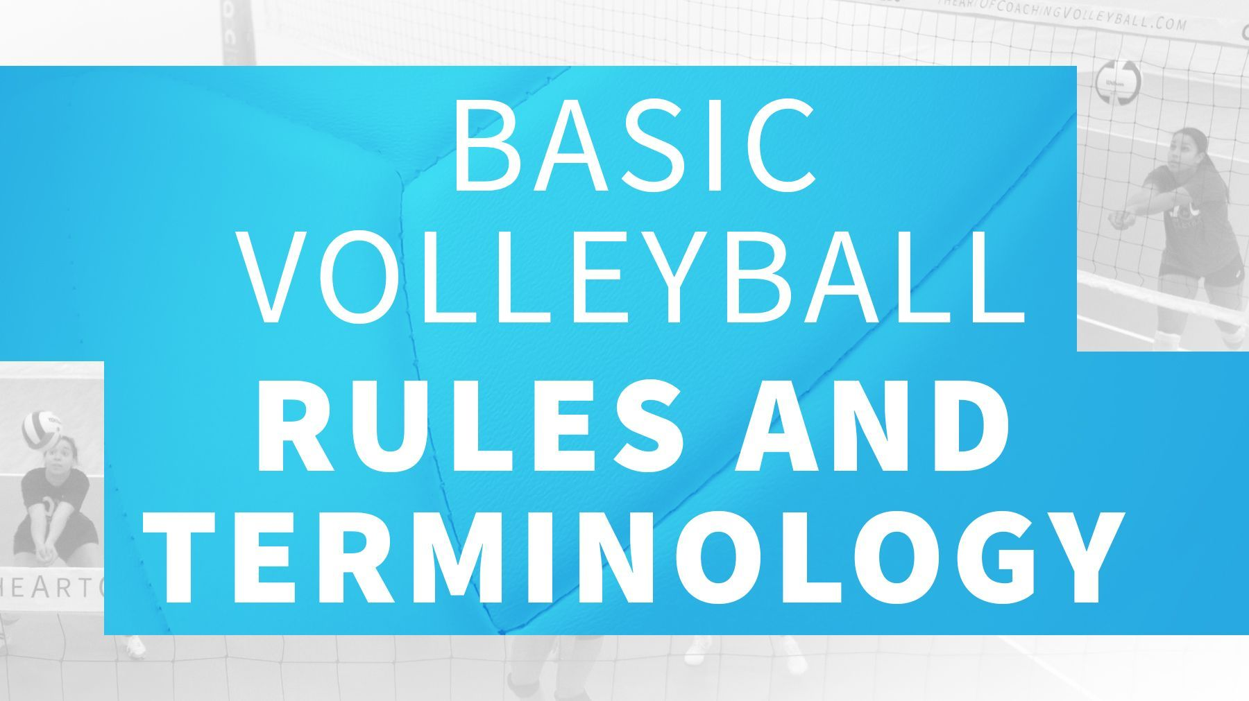 Basic Volleyball Rules And Terminology Volleyball Rules Coaching Volleyball Volleyball
