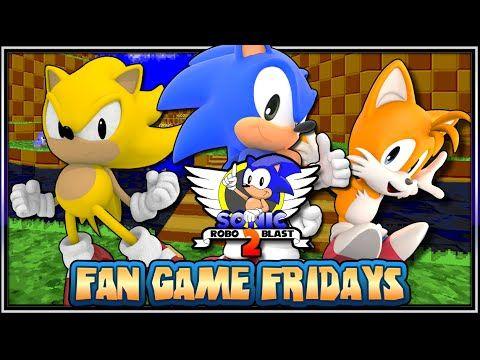 Fan Game Fridays Sonic Robo Blast 2 Sonic Games Fan
