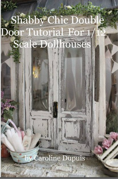 PDF Shabby Chic Double Door Tutorial PDF by cinderellamoments
