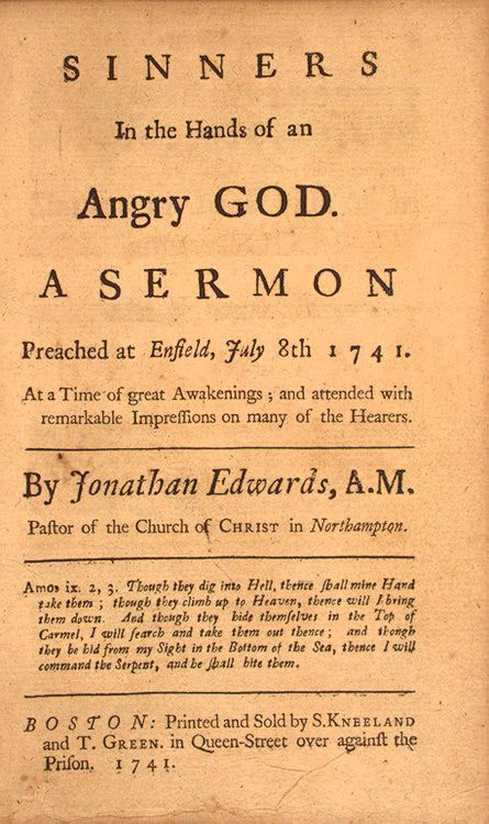 Sinners In The Hands Of An Angry God Preached In 1734 By Jonathan