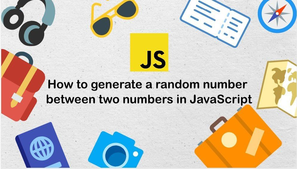 How To Generate A Random Number Between Two Numbers In Javascript