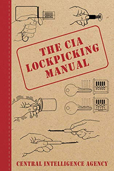 The CIA Lockpicking Manual - Central Intelligence Agency