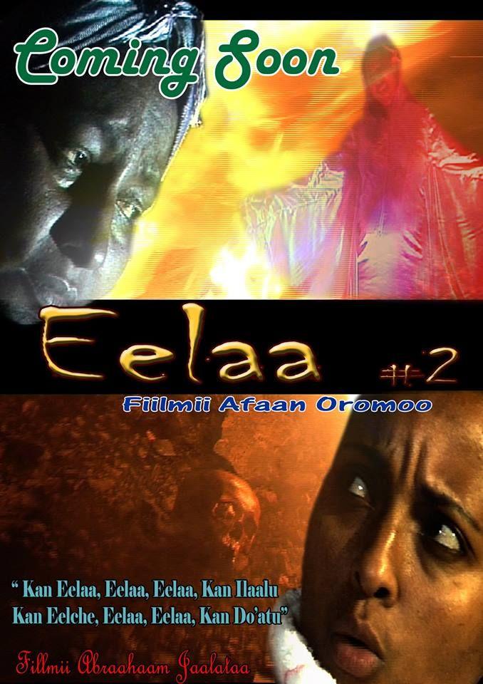 Eelaa no 2 New Afaan Oromo film  Oromia, African film | Oromo comedy