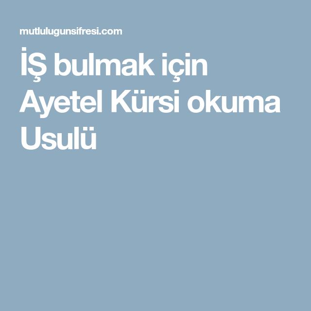 Is Bulmak Icin Ayetel Kursi Okuma Usulu