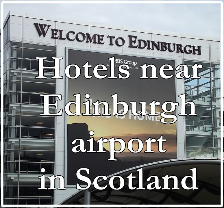 Hotels Near Edinburgh Airport In Scotland Hotel Recommendations