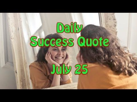 Daily Success Quote July 25 Motivational Quotes For Success In