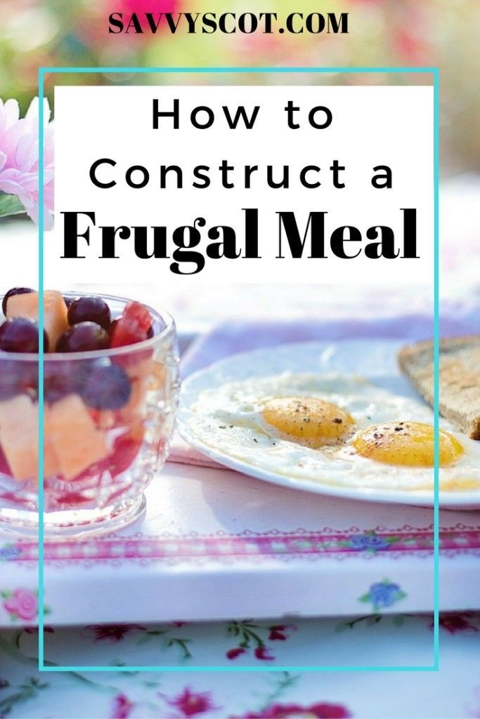 I find frugal meals to actually be more delicious than expensive meals.