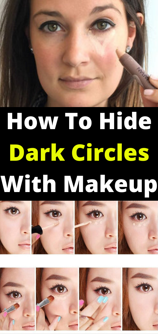 How To Hide Dark Circles Around Eyes With Makeup in 2020
