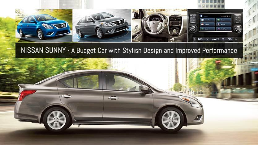 The all-new #Nissan Sunny is a budget car with stylish design and ...