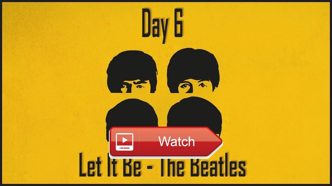 Day Let It Be Acoustic short The Beatles For Day we have a shorter ...