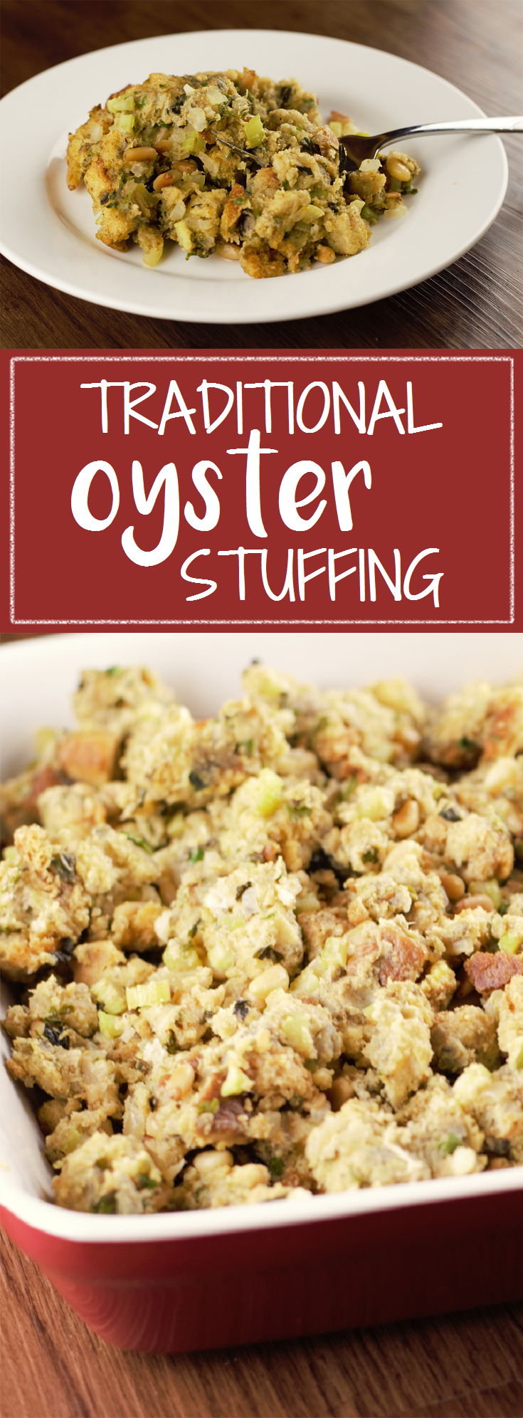 Traditional Oyster Stuffing – Mountain Cravings