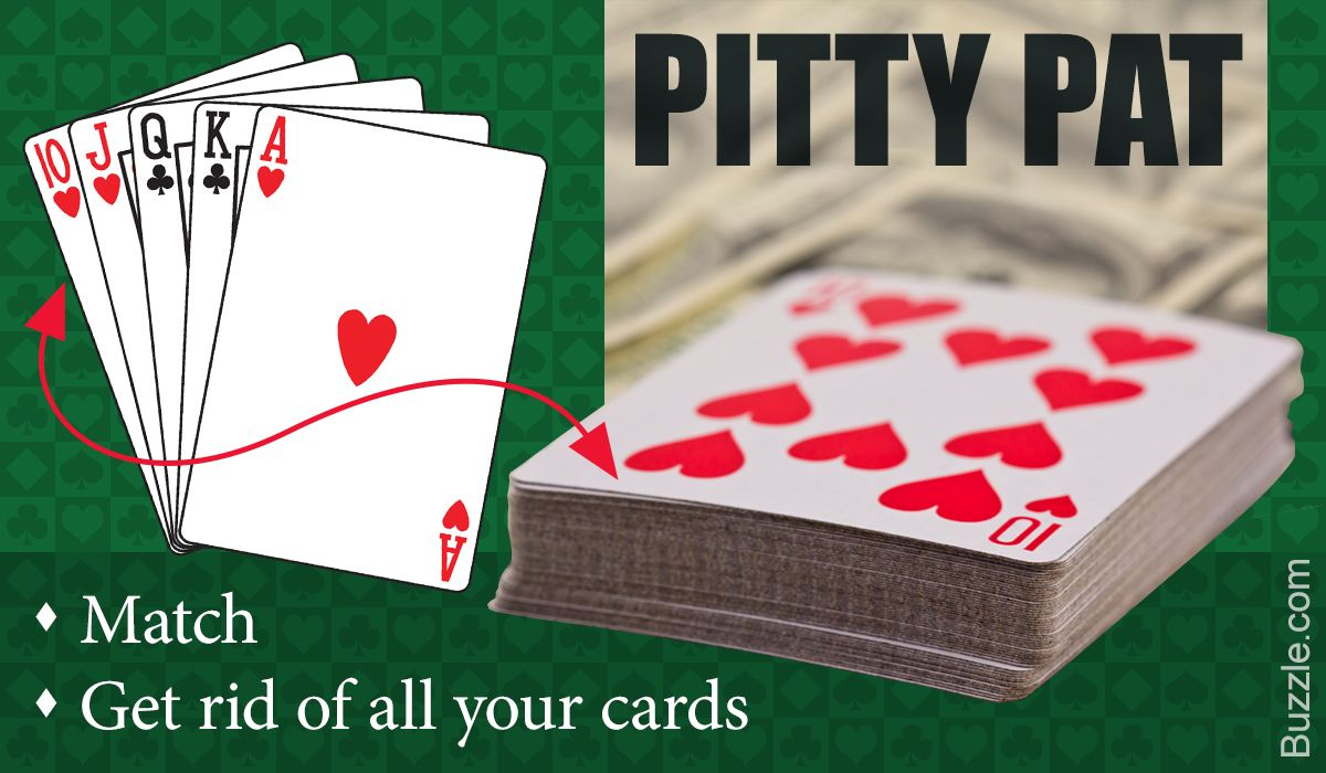 Pitty Pat is an easy and interesting card game that can be