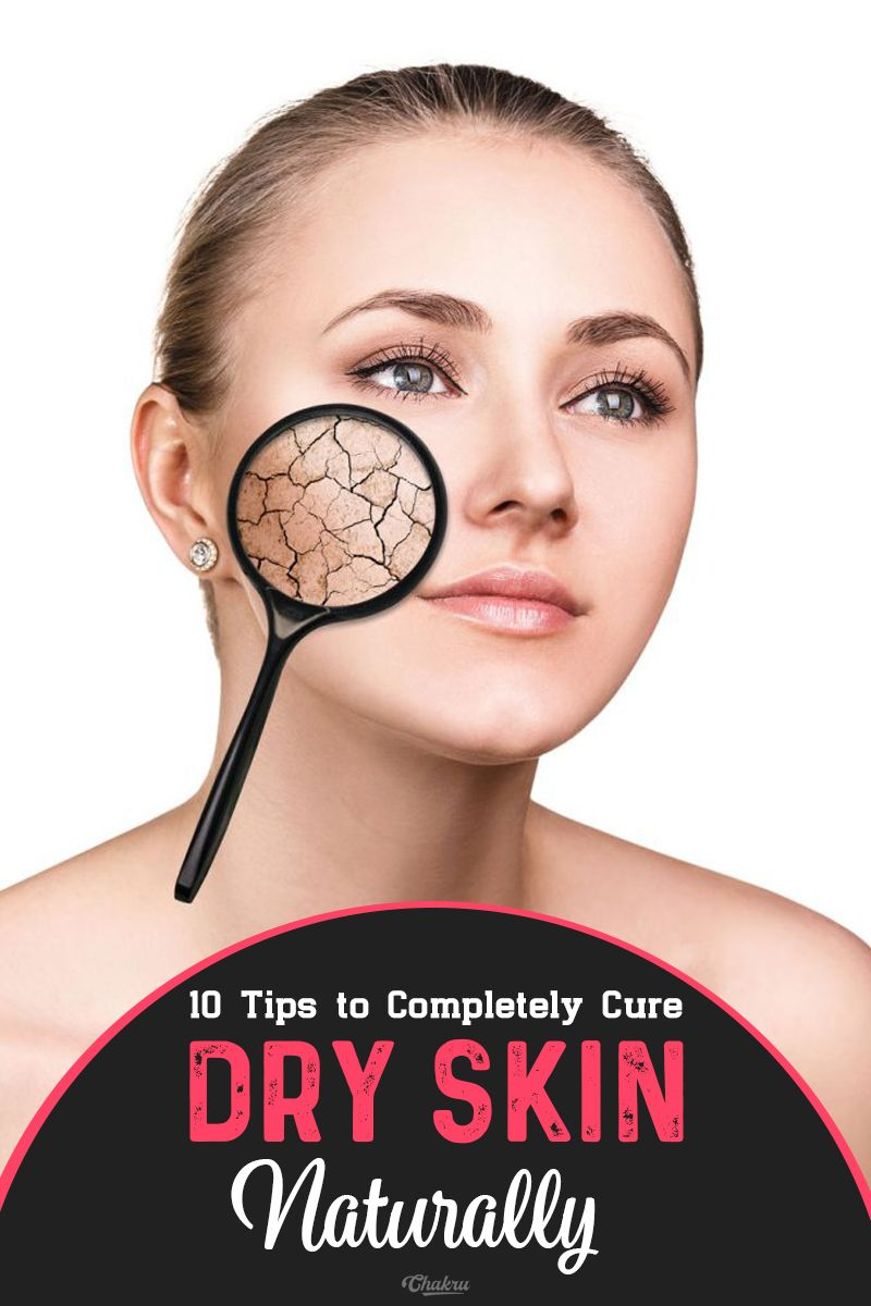 Dry Skin Top  Best Home Remedies and How to Prevent it  skin