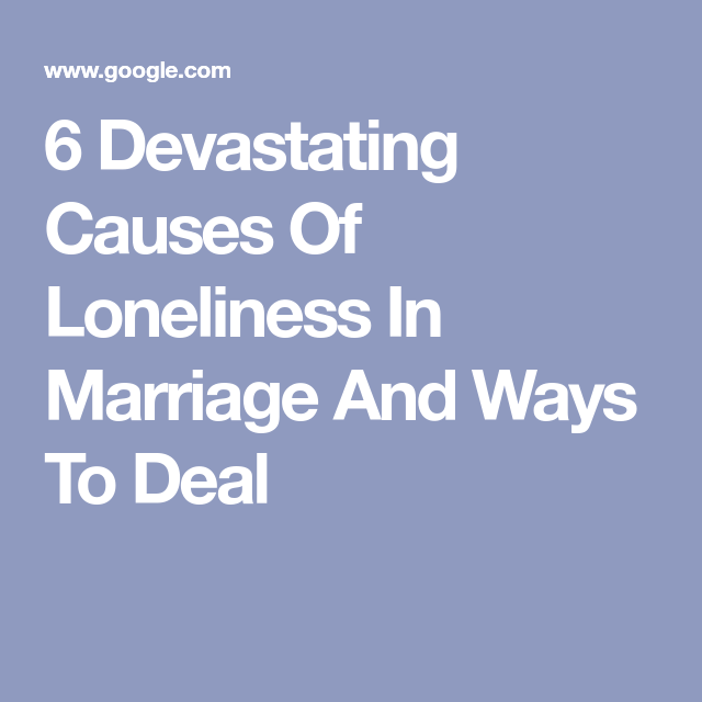 Signs of loneliness in marriage