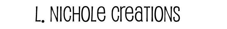 L. Nichole Creations by LNicholeCreations on Etsy