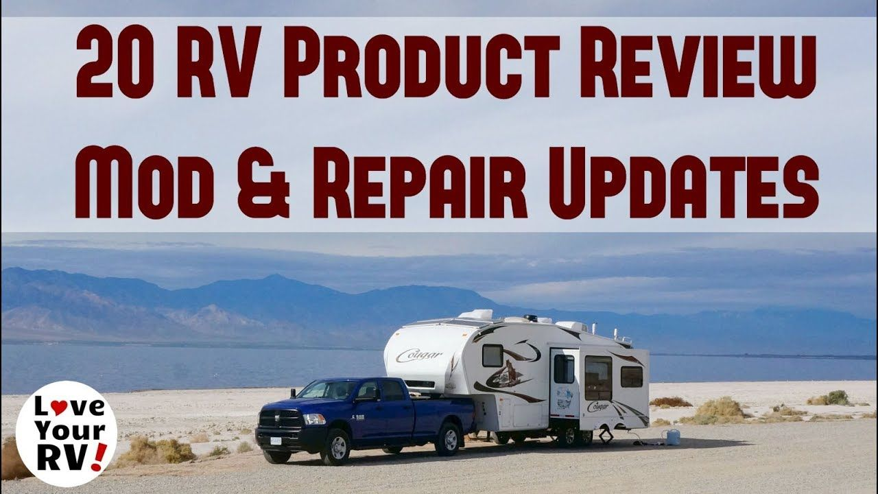 Updates On 20 Of My Rv Product Reviews Mods And Repairs Recreational Vehicles Trailer Living Repair