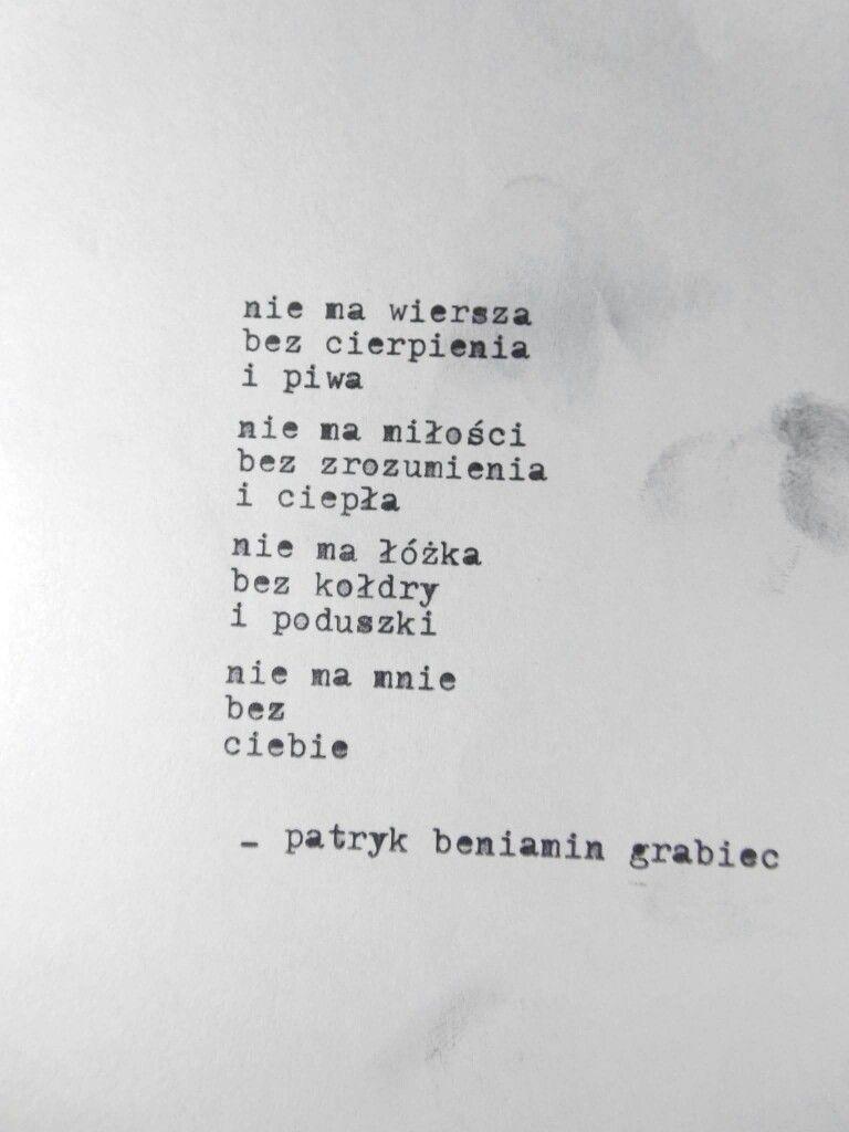 Pin By Karolina Dawidowska On Pisane Przez Poems